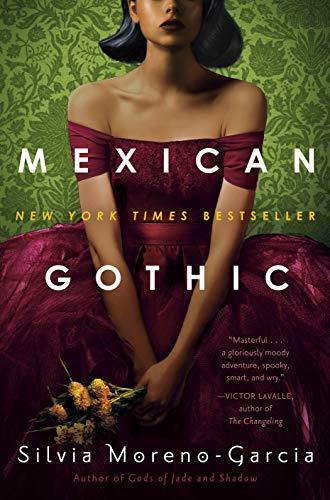 'Mexian Gothic' by Silvia Moreno-Garcia